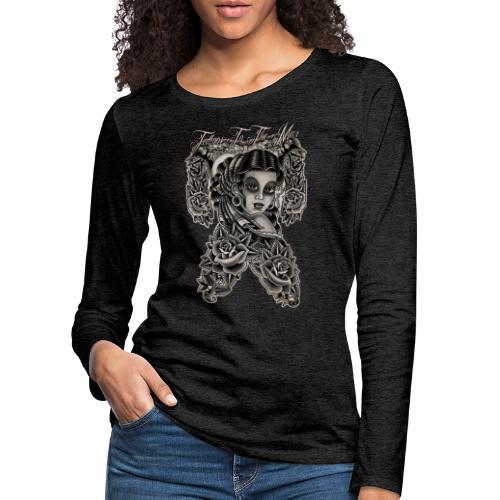 Gipsy Lady Flamenco Girl Chica Tattoos to the Max - Frauen Premium Langarmshirt
