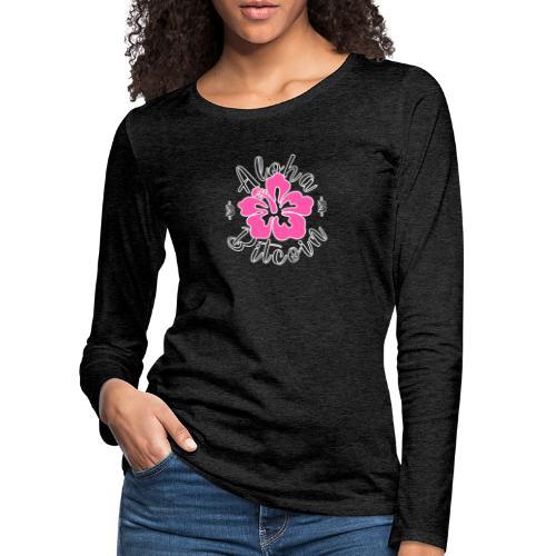 Aloha Bitcoin! - Camiseta de manga larga premium mujer