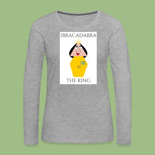 IBRACADABRA - THE KING - Långärmad premium-T-shirt dam