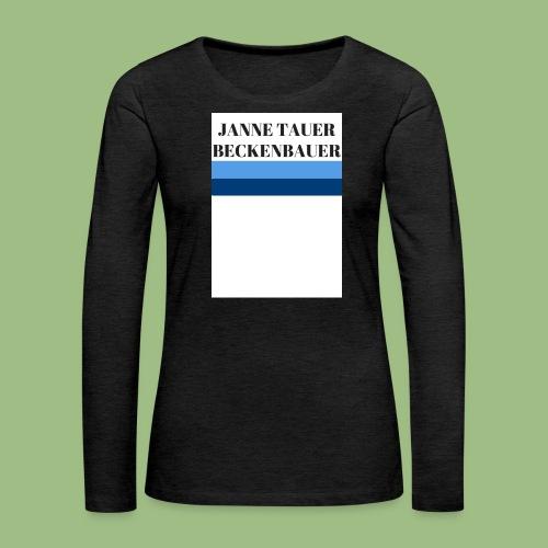 Janne Tauer BECKENBAUER - Långärmad premium-T-shirt dam
