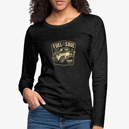 Carburant pour l'âme - T-shirt manches longues Premium Femme
