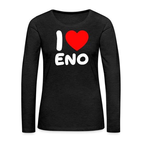 I love Eno / valkoinen - Naisten premium pitkähihainen t-paita