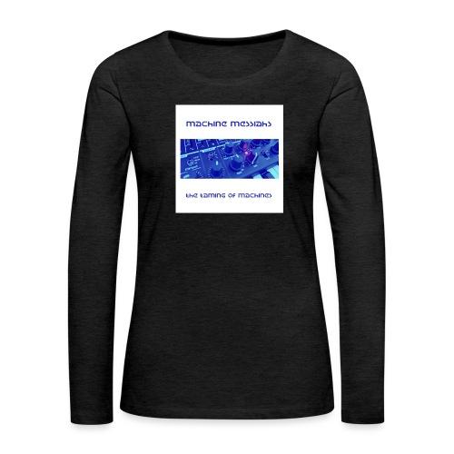 the taming of machines - Women's Premium Longsleeve Shirt