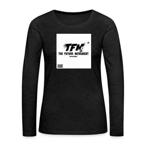 The Future Movement - Vrouwen Premium shirt met lange mouwen
