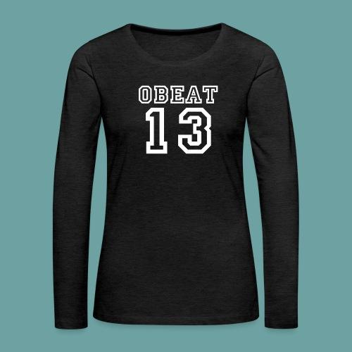 Obeat Limited Edition - Vrouwen Premium shirt met lange mouwen