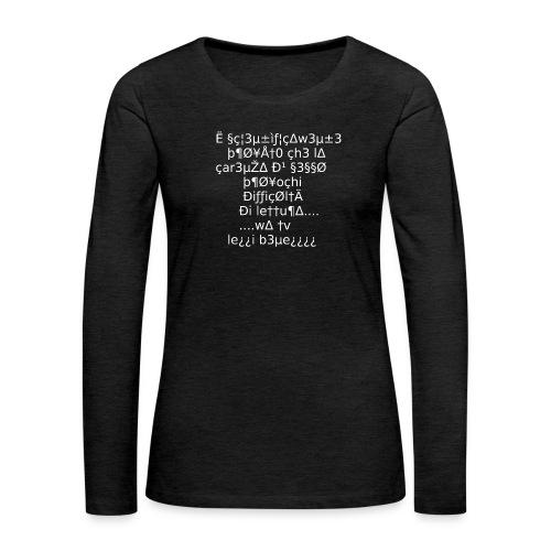 Carenza di sesso - Maglietta Premium a manica lunga da donna