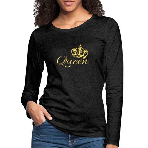 Queen Or -by- T-shirt chic et choc - T-shirt manches longues Premium Femme