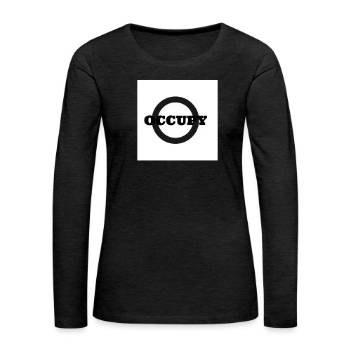 OCCUPY-jpg - Maglietta Premium a manica lunga da donna