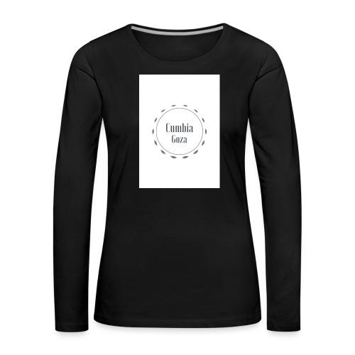 cumbia goza - Vrouwen Premium shirt met lange mouwen