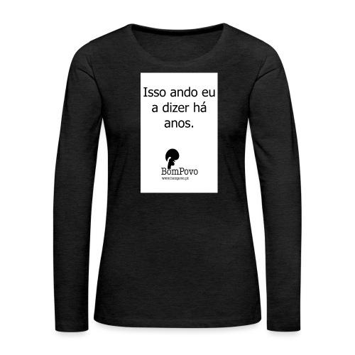 issoandoeuadizerhaanos - Women's Premium Longsleeve Shirt