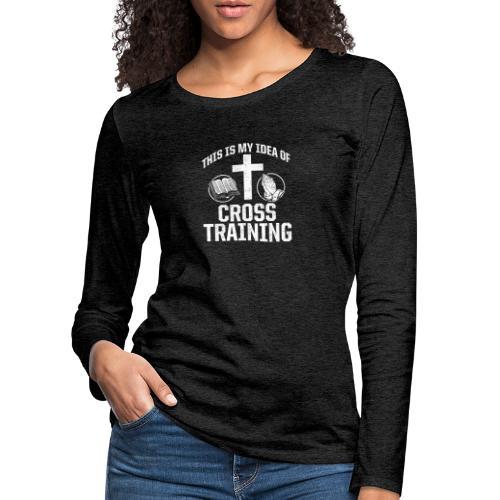 Sport mit Jesus und Bibel lesen Christen Spruch - Frauen Premium Langarmshirt