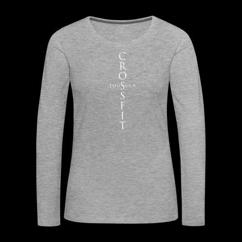 CrossFit Tuusula risti - Naisten premium pitkähihainen t-paita