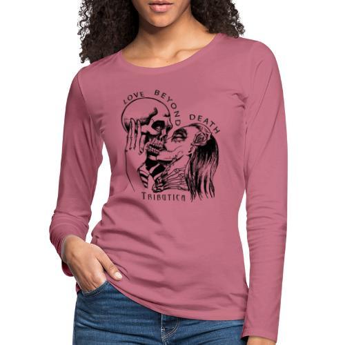 Love beyond Death Colourful - Frauen Premium Langarmshirt