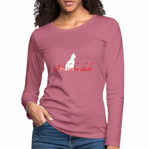 Ich liebe dich - Chat blanc - T-shirt manches longues Premium Femme