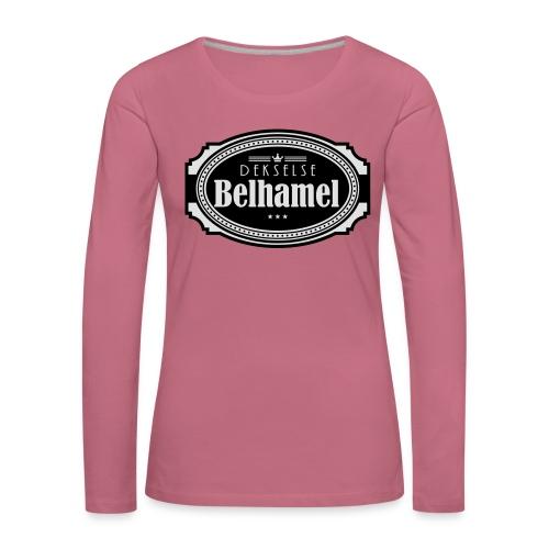 Dekselse belhamel - Vrouwen Premium shirt met lange mouwen