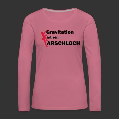 Gravitation Arschloch - Frauen Premium Langarmshirt
