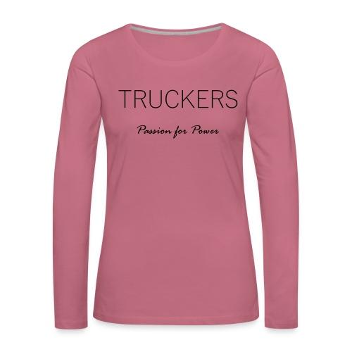 Passion for Power - Women's Premium Longsleeve Shirt