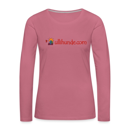 Ullihunde Schriftzug mit Logo - Frauen Premium Langarmshirt