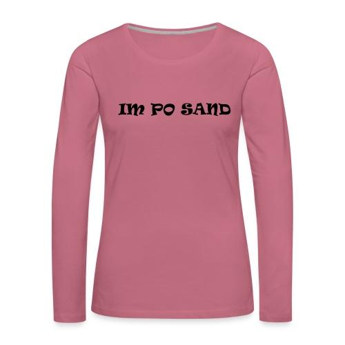 IM PO SAND Unterwäsche - Frauen Premium Langarmshirt