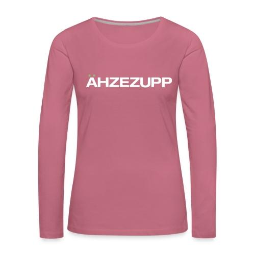 ähzezupp - Erbsensuppe - Frauen Premium Langarmshirt