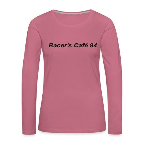 Racer's Cafe94 - Maglietta Premium a manica lunga da donna