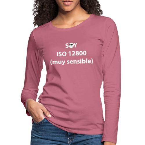 SOY ISO 12800 MUY SENSIBLE con logo - Camiseta de manga larga premium mujer