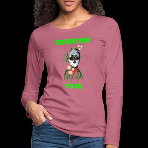 LA MEILLEURE MAMAN C'EST MOI - T-shirt manches longues Premium Femme