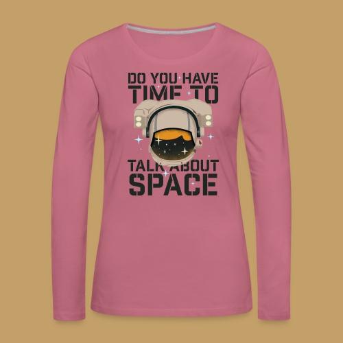 Time for Space - Koszulka damska Premium z długim rękawem