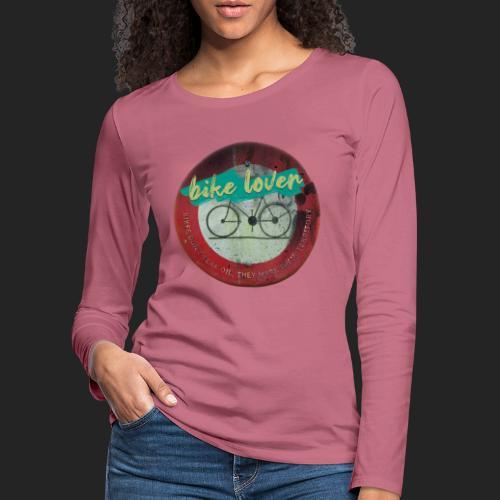 Bike lover - T-shirt manches longues Premium Femme