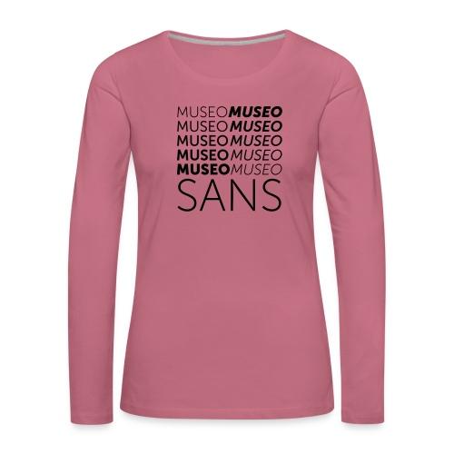 museo sans - Women's Premium Longsleeve Shirt