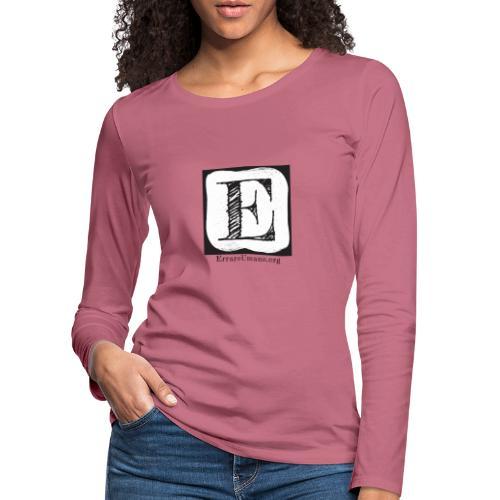 Logo ErrareUmano (scritta nera) - Maglietta Premium a manica lunga da donna