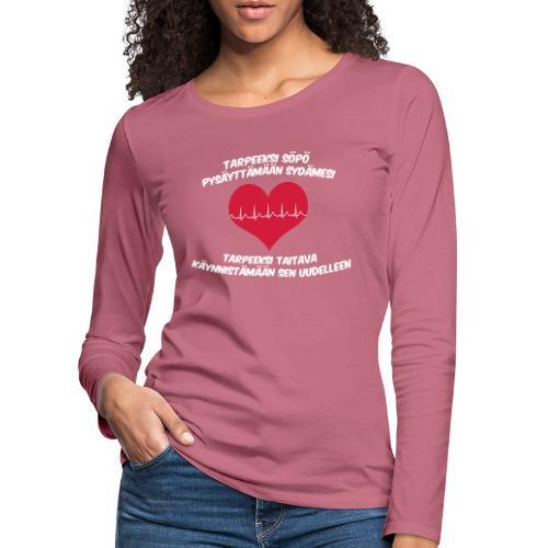 Tarpeeksi söpö pysäyttääkseen sydämesi - Naisten premium pitkähihainen t-paita