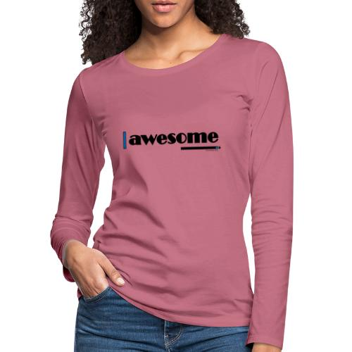 Awesome Blue - Women's Premium Longsleeve Shirt