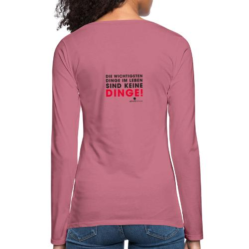 Motiv DINGE schwarze Schrift - Frauen Premium Langarmshirt