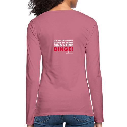Dinge weiße Schrift - Frauen Premium Langarmshirt