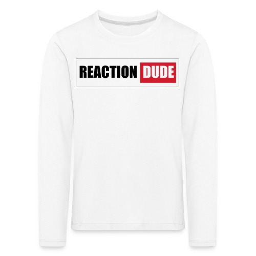 ReactionDude Gear - T-shirt manches longues Premium Enfant