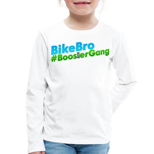 Bikebro #BoosterGang - Børne premium T-shirt med lange ærmer