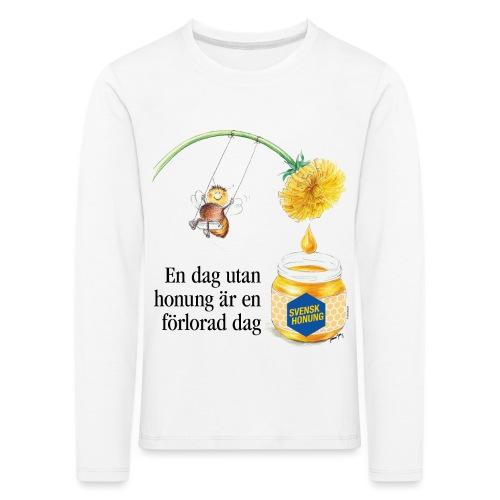 En dag utan honung är en förlorad dag - Långärmad premium-T-shirt barn