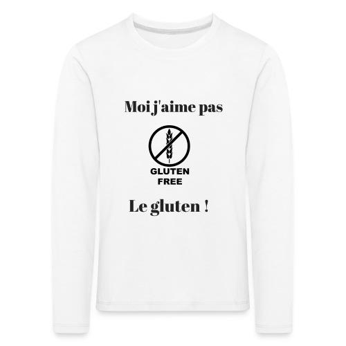 Moi j'ai pas le gluten - T-shirt manches longues Premium Enfant