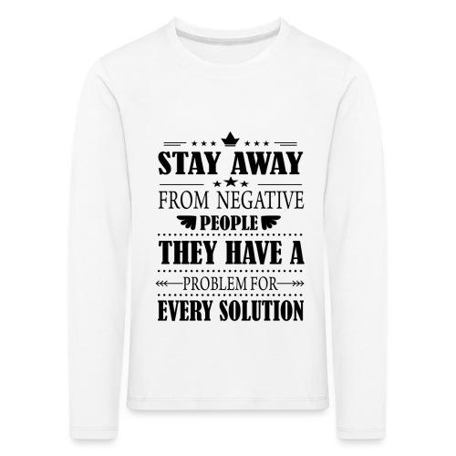 Stay away - Lasten premium pitkähihainen t-paita