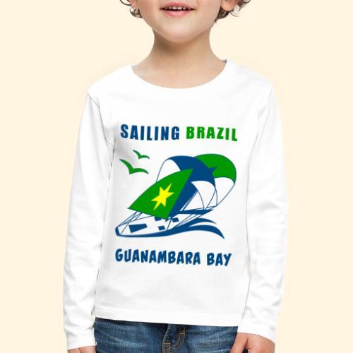 Sailing Brazil - Kids' Premium Longsleeve Shirt