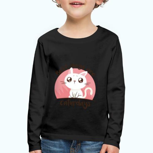 Saturdays - NO - Caturdays - Kids' Premium Longsleeve Shirt