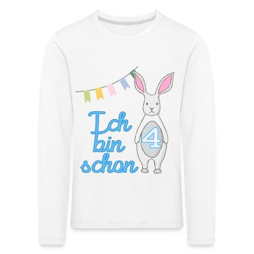 Ich bin schon 4 / Geschenk zum 4. Geburtstag. - Kinder Premium Langarmshirt