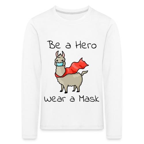 Sei ein Held, trag eine Maske - fight COVID-19 - Kinder Premium Langarmshirt