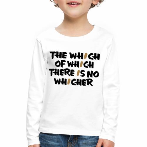 whichwhichwhich - Kinder Premium Langarmshirt
