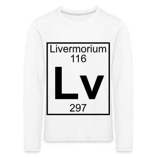 Livermorium (Lv) (element 116) - Kids' Premium Longsleeve Shirt