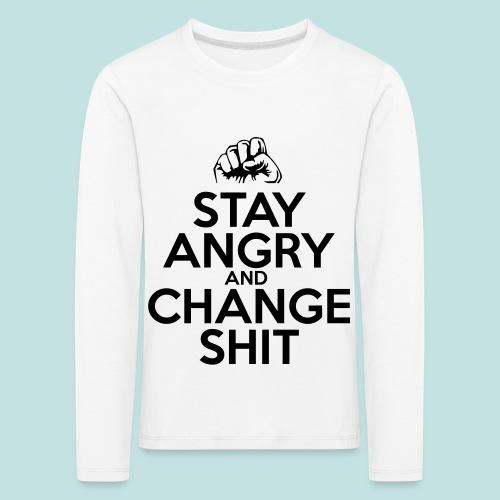 Stay Angry - Kids' Premium Longsleeve Shirt