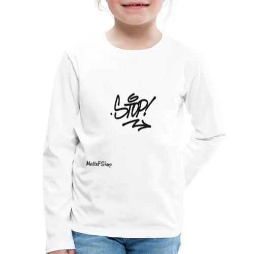 Stop Collection! (MatteFShop Original) - Maglietta Premium a manica lunga per bambini