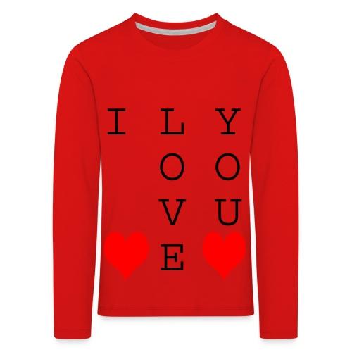 I Love You - Kids' Premium Longsleeve Shirt
