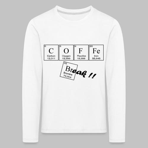 Coffee Break - Kids' Premium Longsleeve Shirt